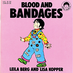 Leila Berg - Blood and Bandages
