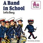 Leila Berg - A Band in School cover