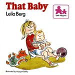 Leila Berg - That Baby cover