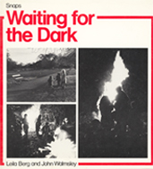 Waiting for the Dark